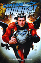 Image: Captain Midnight Vol. 04: Crash and Burn SC  - Dark Horse Comics