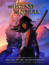 Image: Legend of Korra: The Art of the Animated Series Book 03 - Change HC  - Dark Horse Comics