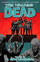 Image: Walking Dead Vol. 22: A New Beginning SC  - Image Comics