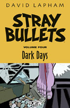Image: Stray Bullets Vol. 04: Dark Days SC  - Image Comics