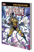 Image: Wolverine Epic Collection: The Dying Game SC  - Marvel Comics