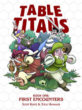 Image: Table Titans Vol. 01: First Encounters SC  - Toonhound Studios LLC