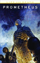 Image: Prometheus: Life and Death SC  - Dark Horse Comics