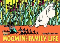 Image: Moomin and Family Life SC  - Drawn & Quarterly