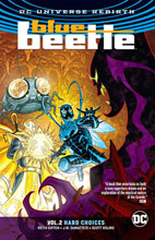 Image: Blue Beetle Vol. 02: Hard Choices  (Rebirth) SC - DC Comics