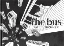 Image: Paul Kirchner: Bus Vol. 01 HC  (new printing) - Editions Tanibis