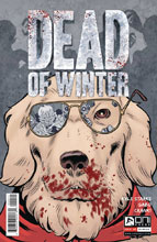 Image: Dead of Winter: Good Good Dog #4  [2017] - Oni Press Inc.
