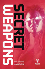 Image: Secret Weapons Vol. 01 SC  - Valiant Entertainment LLC