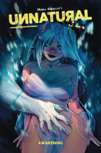 Image: Unnatural Vol. 01: Awakening SC  - Image Comics