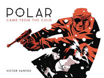 Image: Polar Vol. 01: Came from the Cold HC  (Second edition) - Dark Horse Comics