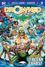 Image: Justice League / Aquaman: Drowned Earth #1 - DC Comics