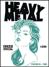 Image: Heavy Metal #295 (cover B - ) - Heavy Metal Magazine