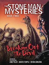 Image: Stone Man Mysteries Vol. 03: Breaking Out Devil GN  - Graphic Universe