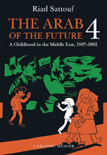 Image: Arab of the Future Graphic Memoir Vol. 04: 1987-1992 SC  - Metropolitan Books