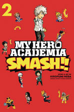 Image: My Hero Academia Smash!! Vol. 02 SC  - Viz Media LLC