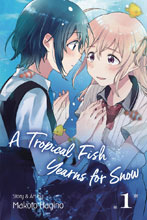 Image: Tropical Fish Yearns for Snow Vol. 01 GN  - Viz Media LLC