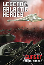 Image: Legend of Galactic Heroes Vol. 10: Sunset Light Novel SC  - Viz Media LLC